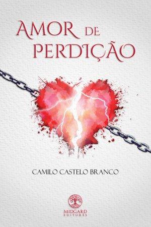 Camilo Castelo Branco Amor de Perdição