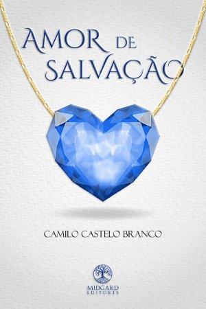 Amor de Salvação Camilo Castelo Branco