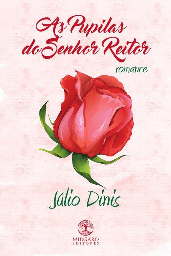 Frente As Pupilas do Senhor Reitor Júlio Dinis