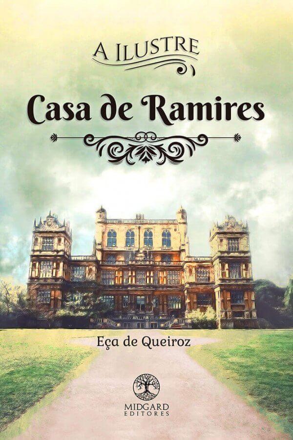 Frente A Ilustre Casa de Ramires Eça de Queiroz